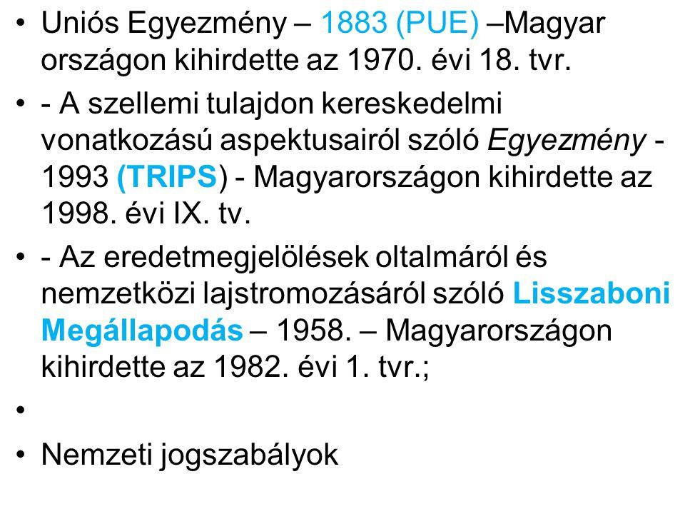 A nemzeti jogszabályok a közösségi eredetvédelmi rendszer szerves részét képezik és Magyar ország legfontosabb jogforrása az 1997.