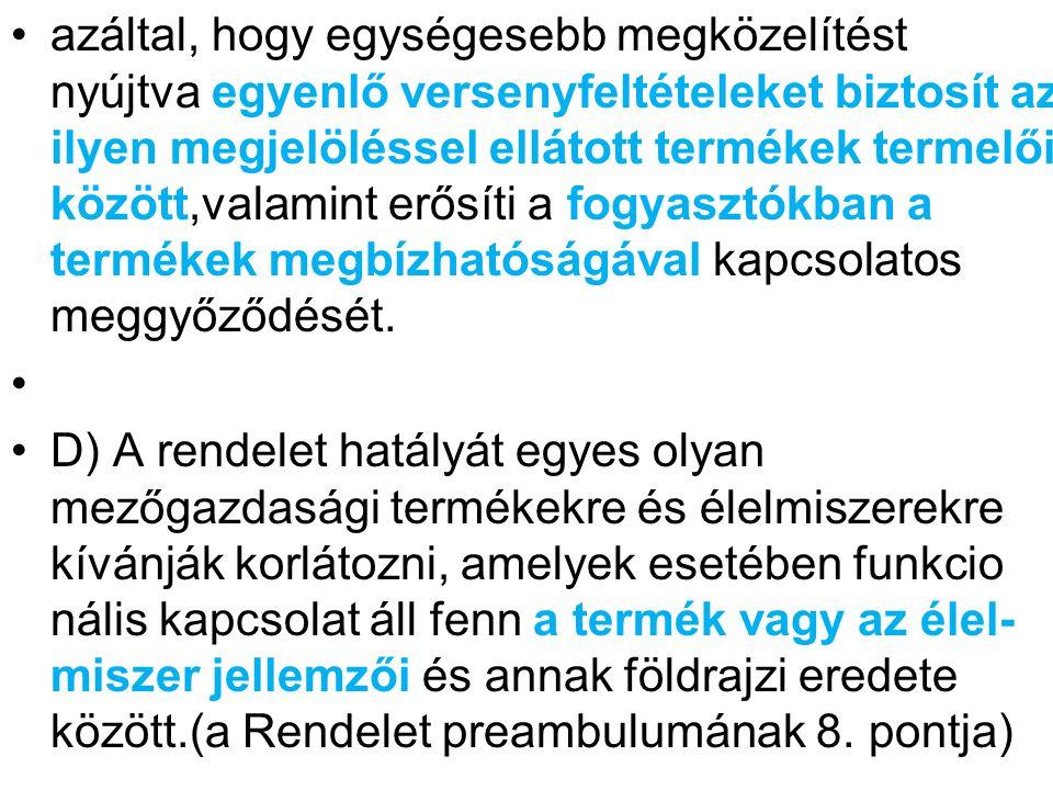 E) A Rendelet preambulumának 10.