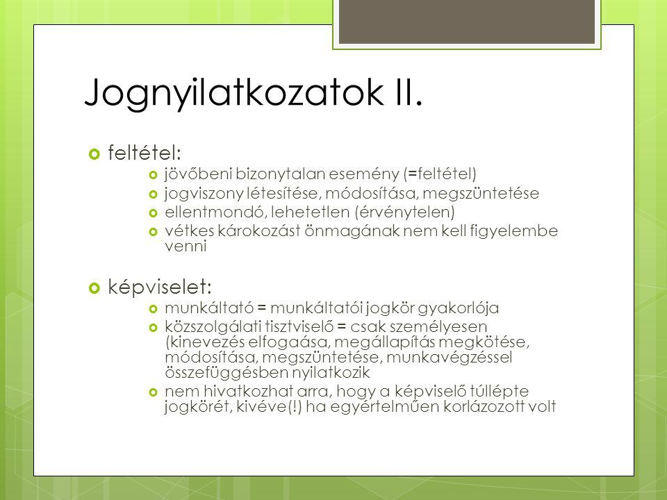 Jognyilatkozatok II.