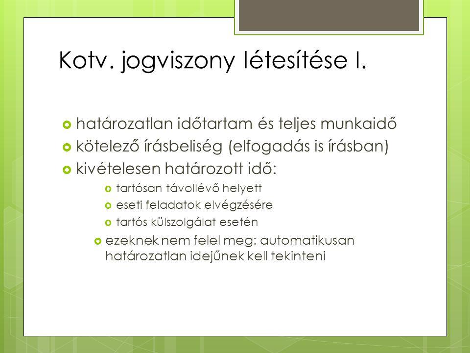 Kotv.jogviszony létesítése I.