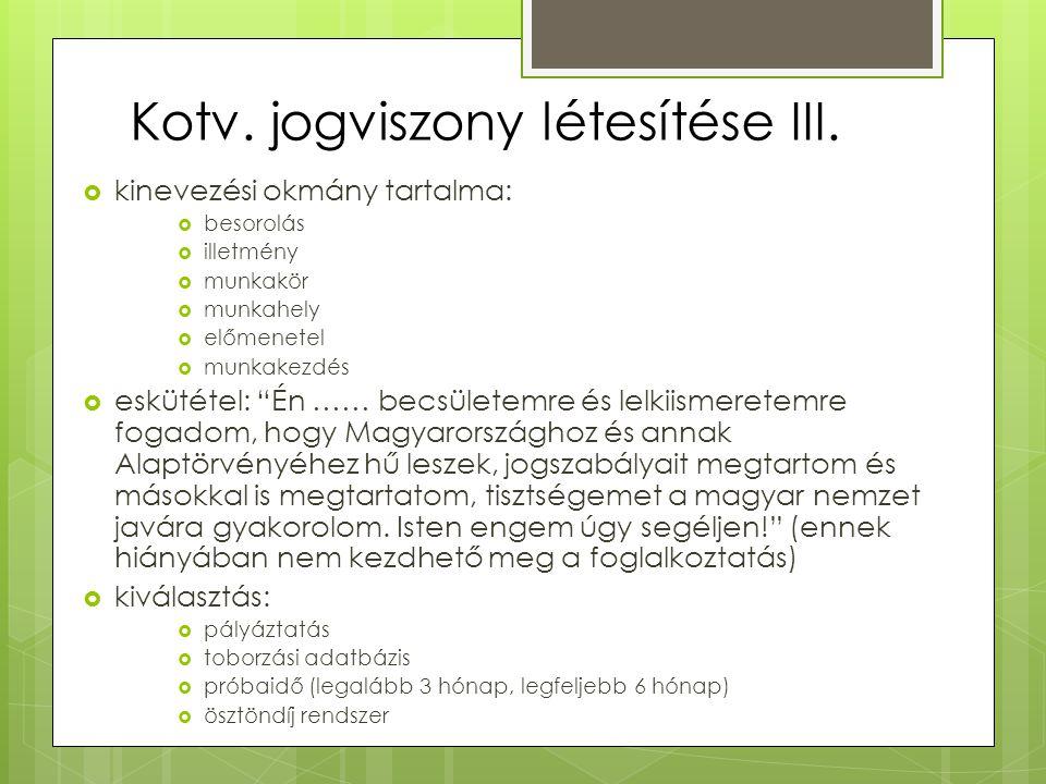 Kotv.jogviszony létesítése III.