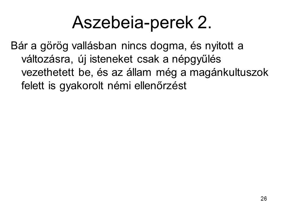 26 Aszebeia-perek 2.