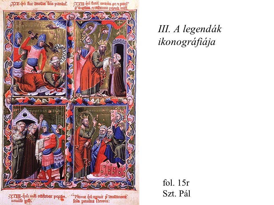 fol. 15r Szt. Pál III. A legendák ikonográfiája