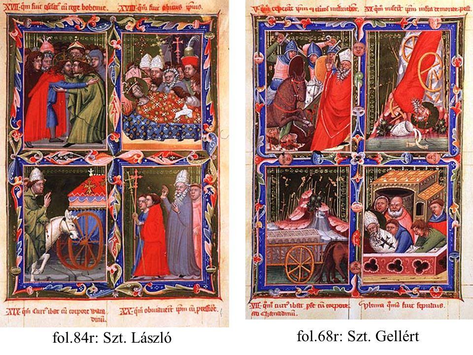 fol.68r: Szt. Gellért fol.84r: Szt. László