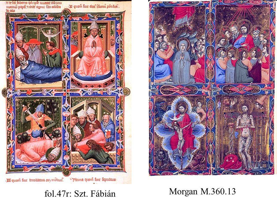 fol.47r: Szt. Fábián Morgan M.360.13