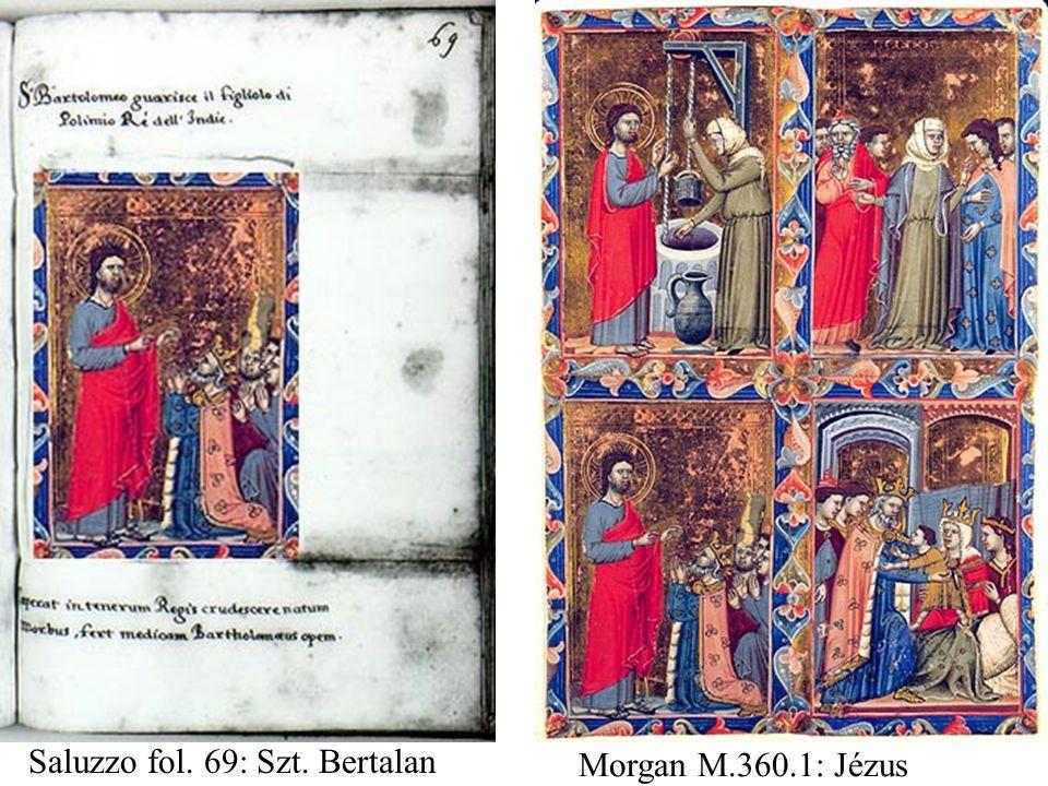 Morgan M.360.1: Jézus Saluzzo fol. 69: Szt. Bertalan