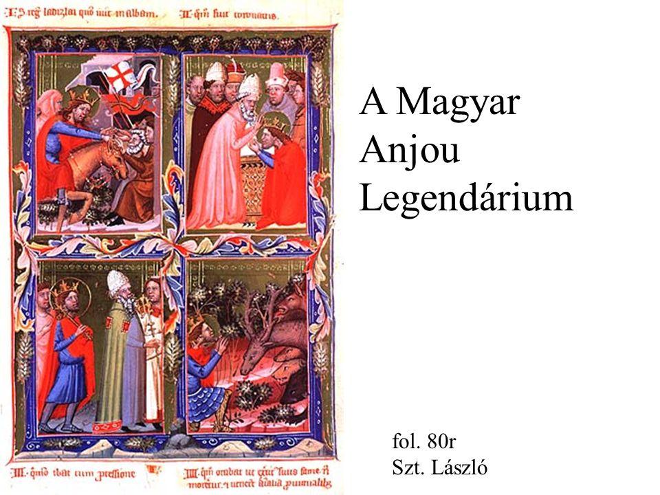 fol. 80r Szt. László A Magyar Anjou Legendárium