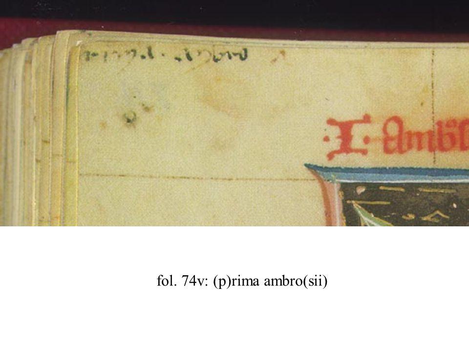 fol. 74v: (p)rima ambro(sii)