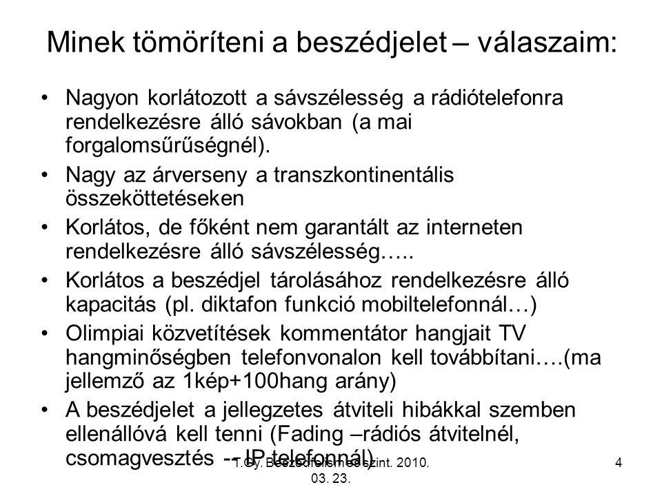 T.Gy. Beszedfelism es szint. 2010. 03. 23.