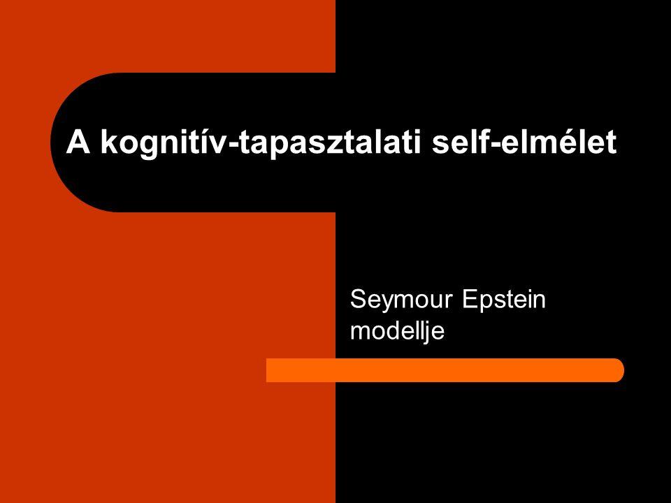 A kognitív-tapasztalati self-elmélet Seymour Epstein modellje