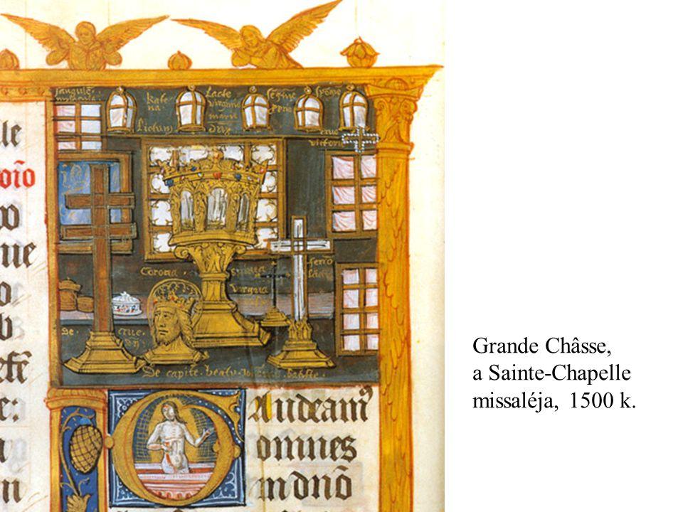 Grande Châsse, a Sainte-Chapelle missaléja, 1500 k.