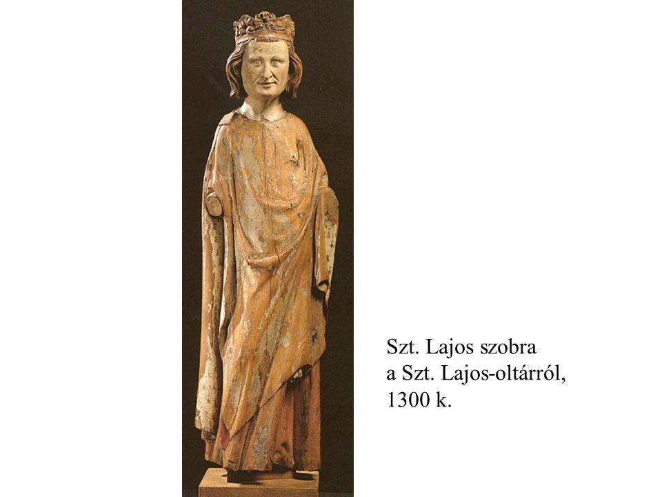 Szt. Lajos szobra a Szt. Lajos-oltárról, 1300 k.
