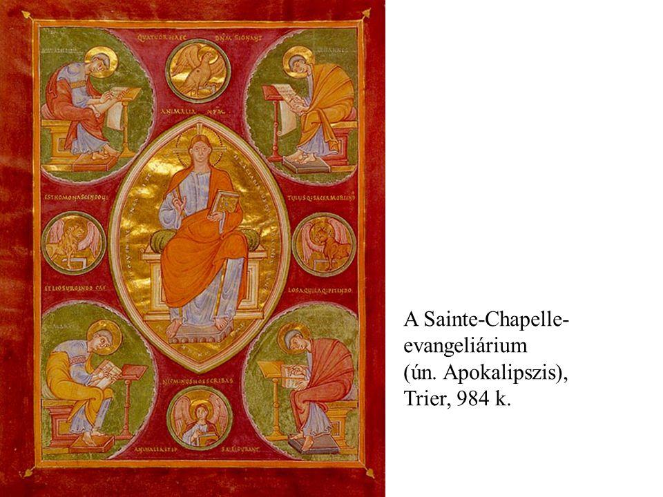 A Sainte-Chapelle- evangeliárium (ún. Apokalipszis), Trier, 984 k.