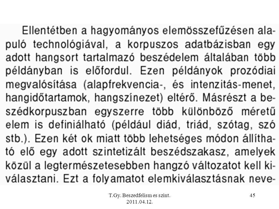 T.Gy. Beszedfelism es szint. 2011.04.12. 45