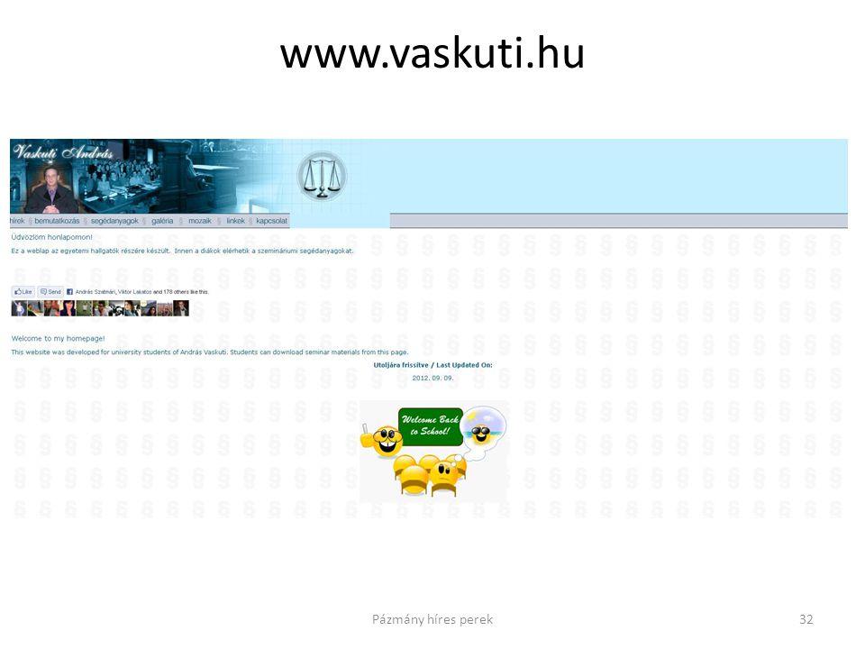 www.vaskuti.hu 32Pázmány híres perek