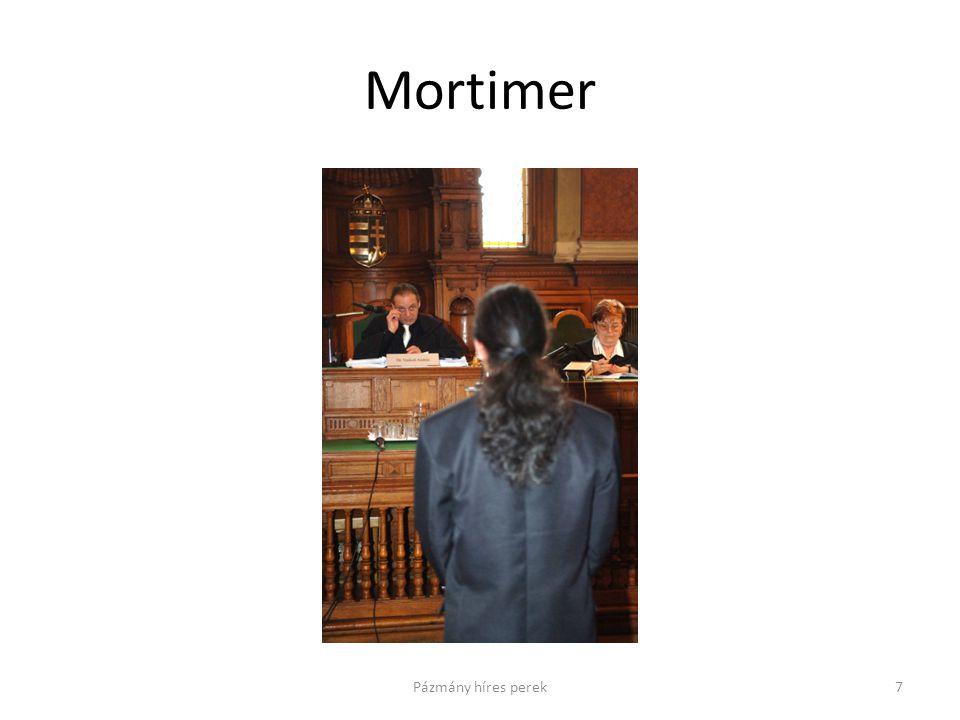 Mortimer 7Pázmány híres perek
