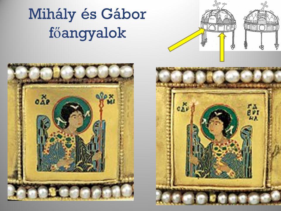 Mihály és Gábor f ő angyalok