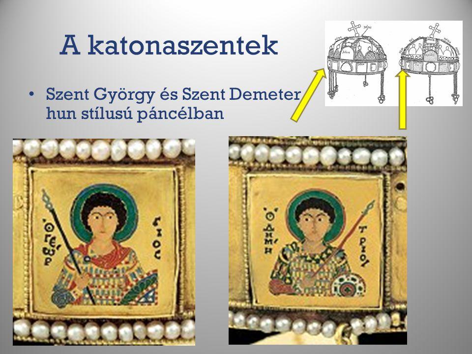 A katonaszentek Szent György és Szent Demeter hun stílusú páncélban
