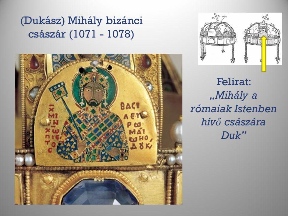 """(Dukász) Mihály bizánci császár (1071 - 1078) Felirat: """"Mihály a rómaiak Istenben hív ő császára Duk"""""""