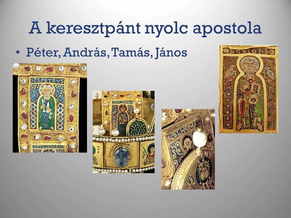 A keresztpánt nyolc apostola Péter, András, Tamás, János