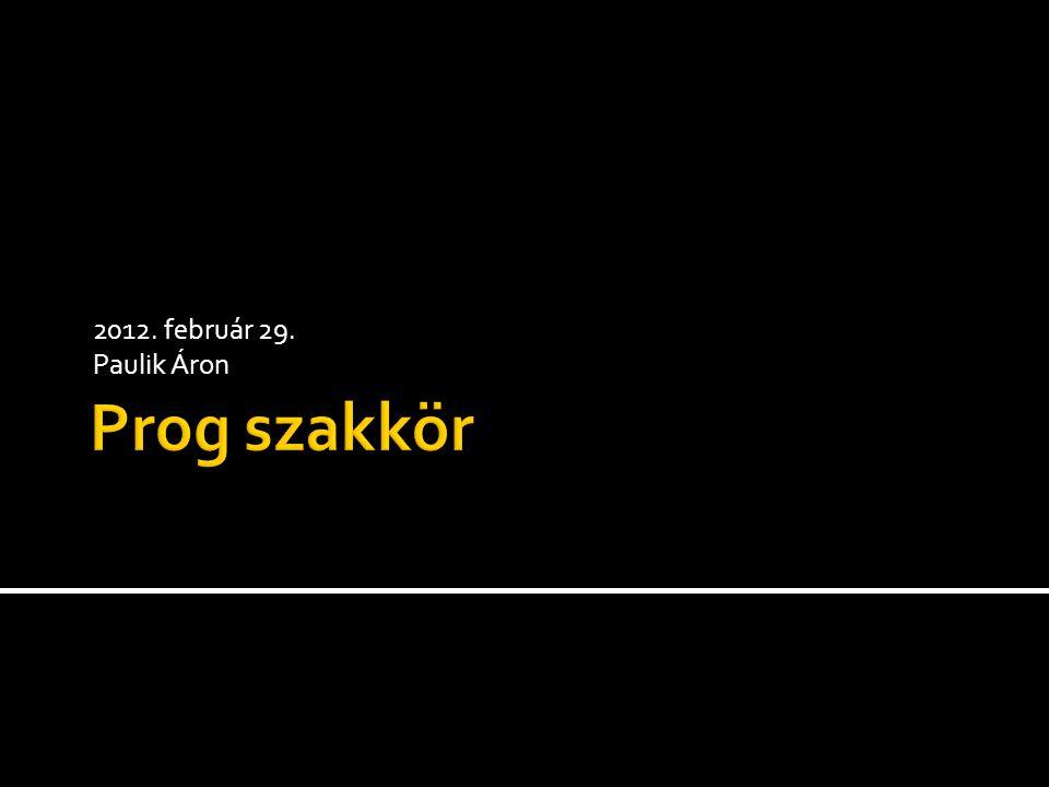 2012. február 29. Paulik Áron