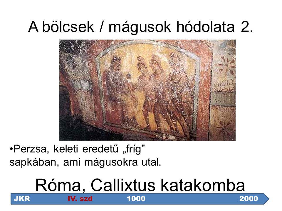 """A bölcsek / mágusok hódolata 2. Perzsa, keleti eredetű """"fríg"""" sapkában, ami mágusokra utal. Róma, Callixtus katakomba JKR IV. szd1000 2000"""