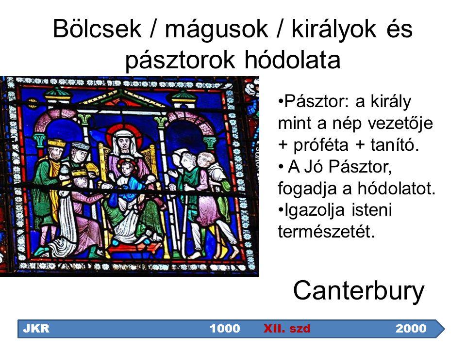 Bölcsek / mágusok / királyok és pásztorok hódolata Canterbury JKR1000 XII. szd2000 Pásztor: a király mint a nép vezetője + próféta + tanító. A Jó Pász