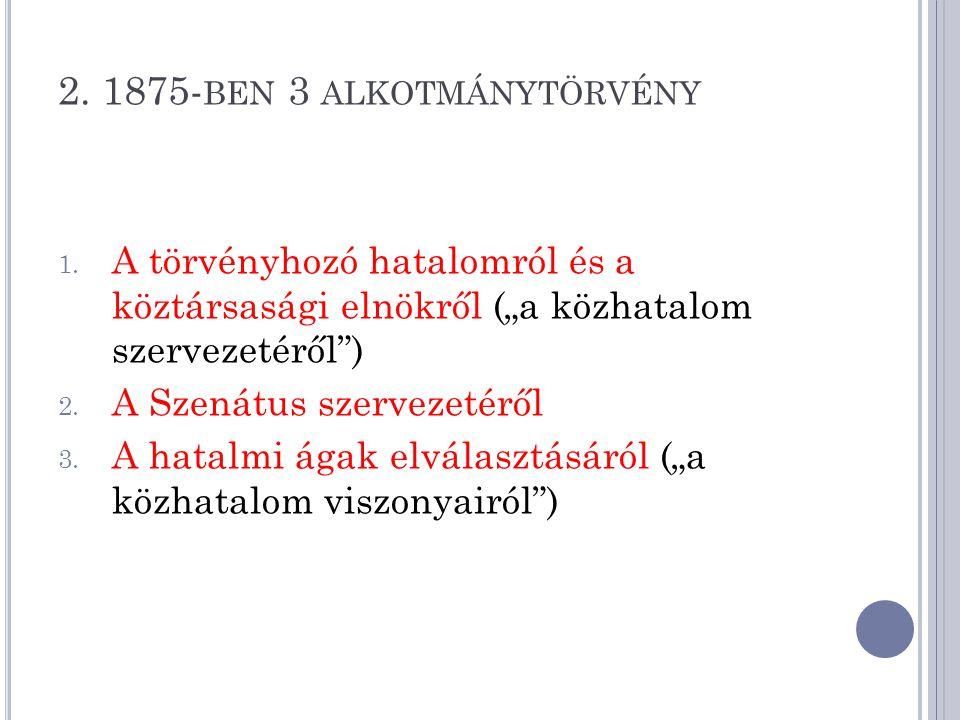 2.1875- BEN 3 ALKOTMÁNYTÖRVÉNY 1.