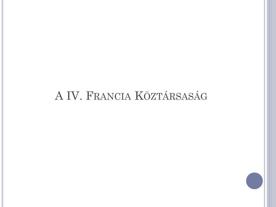 A IV. F RANCIA K ÖZTÁRSASÁG