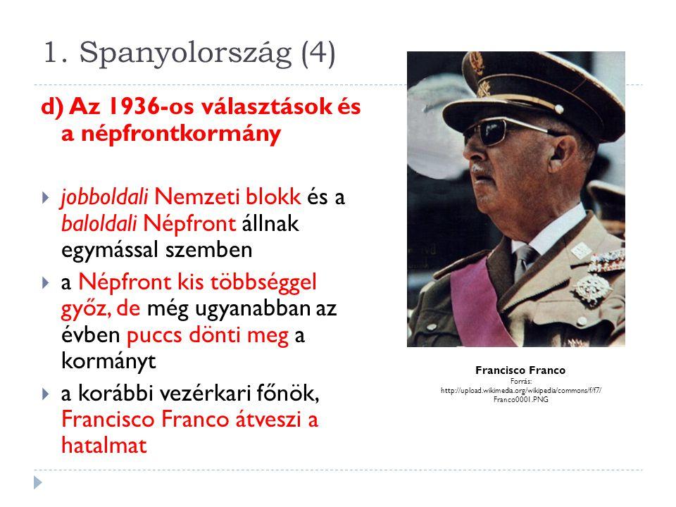 1.Spanyolország (5) e) A polgárháború és Franco diktatúrája  a puccs után az ún.