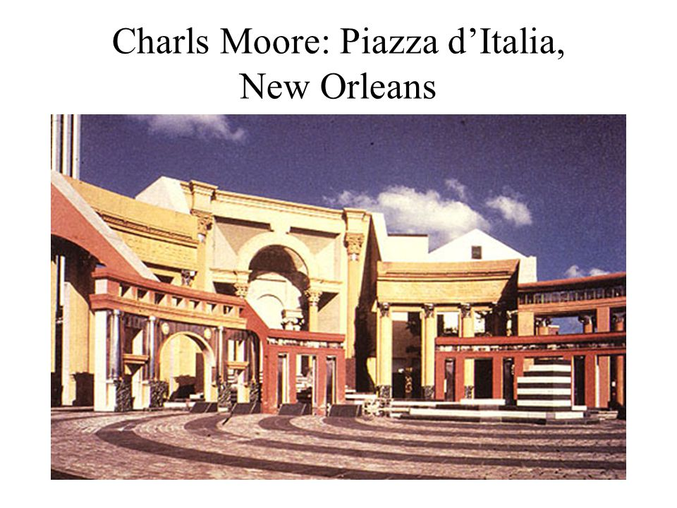 Charls Moore: Piazza d'Italia, New Orleans