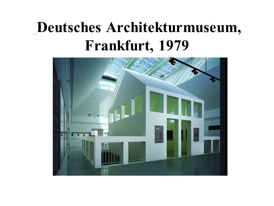 Deutsches Architekturmuseum, Frankfurt, 1979