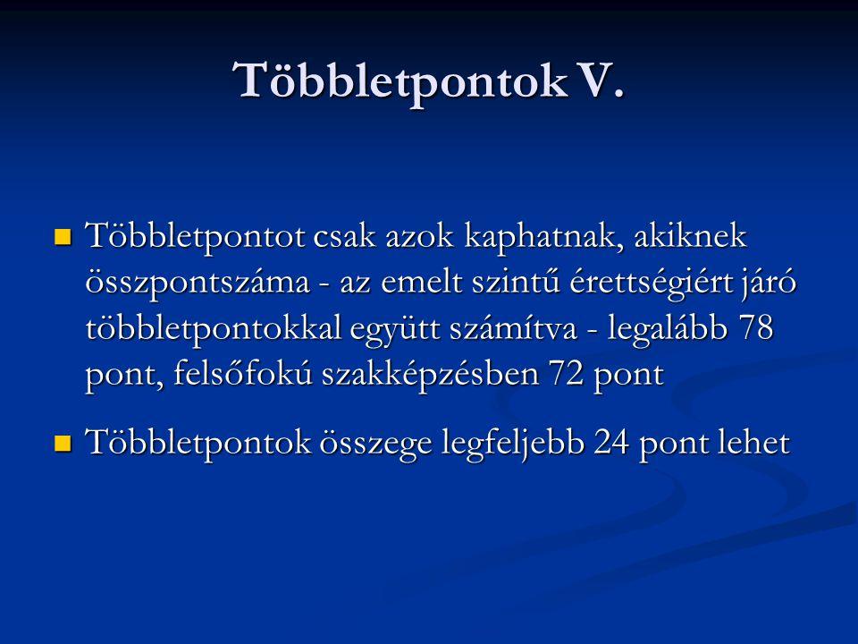 Többletpontok V.