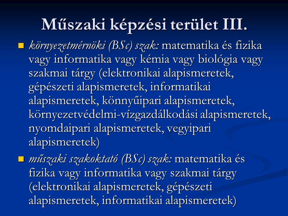 Műszaki képzési terület III.