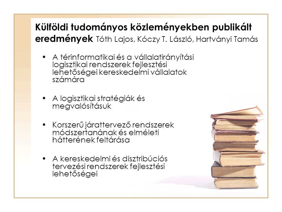 Külföldi tudományos közleményekben publikált eredmények Tóth Lajos, Kóczy T.