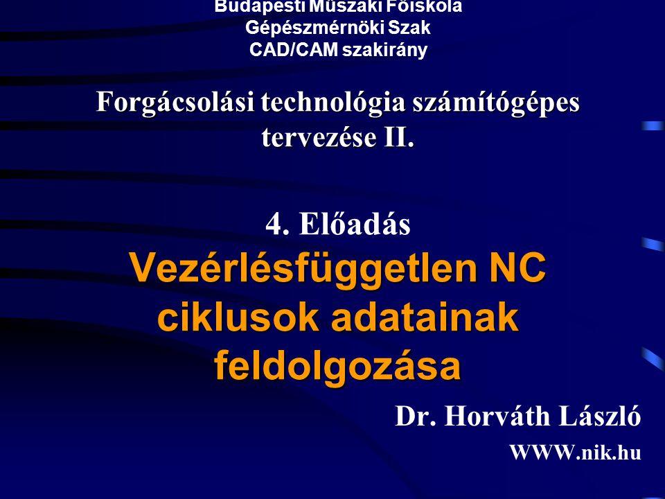 Forgácsolási technológia számítógépes tervezése II.
