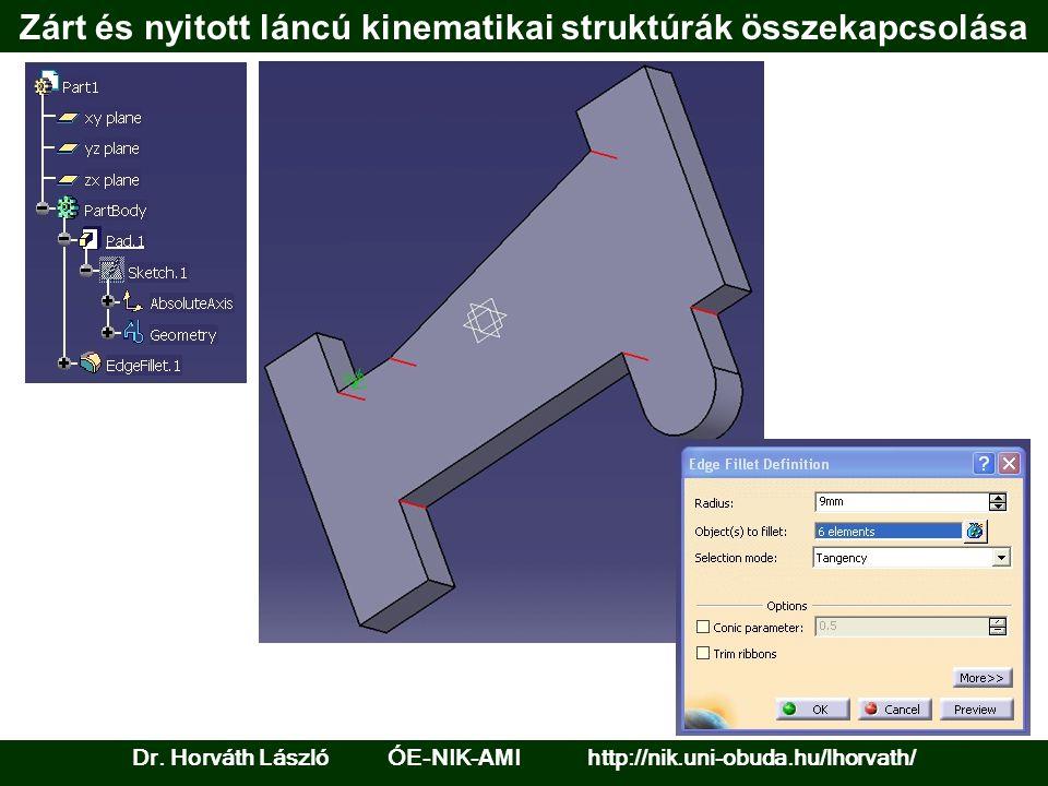 Zárt és nyitott láncú kinematikai struktúrák összekapcsolása Dr.