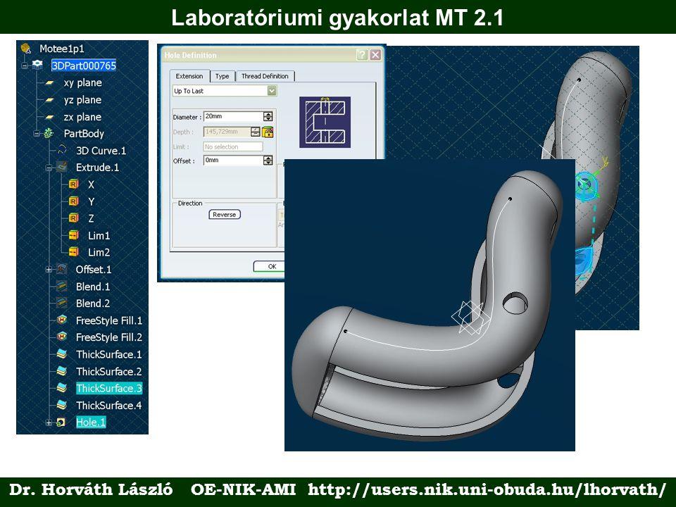 Dr. Horváth László OE-NIK-AMI http://users.nik.uni-obuda.hu/lhorvath/ Laboratóriumi gyakorlat MT 2.1