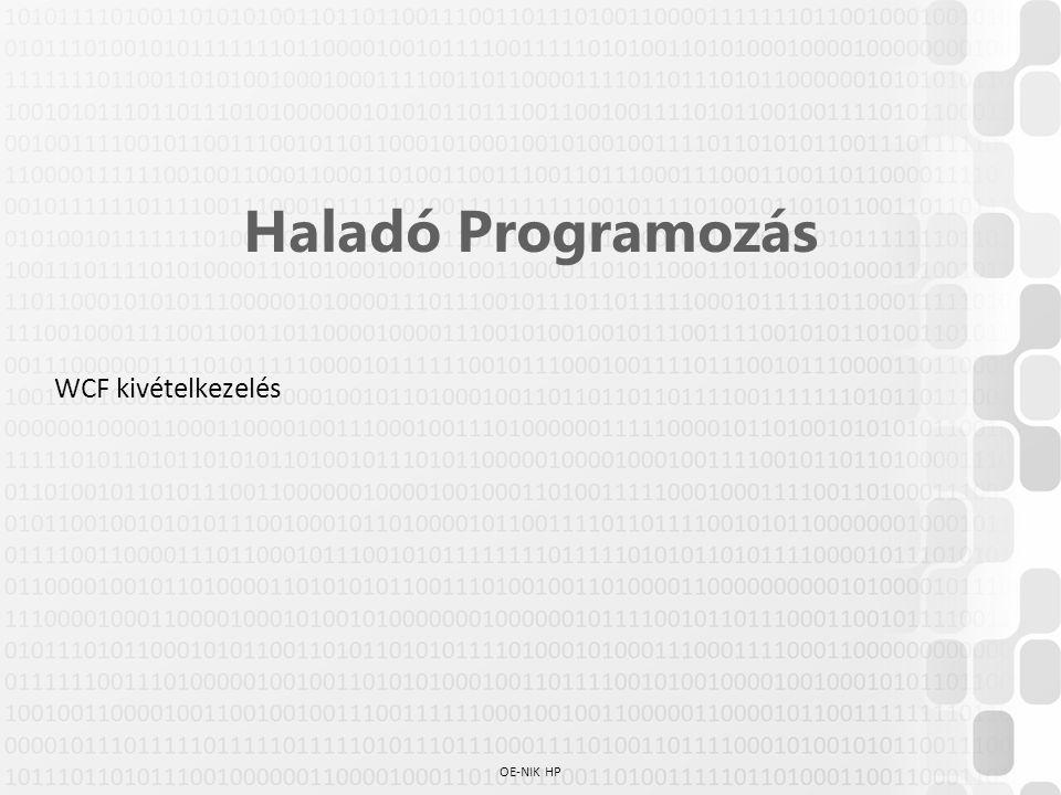 OE-NIK HP Haladó Programozás WCF kivételkezelés