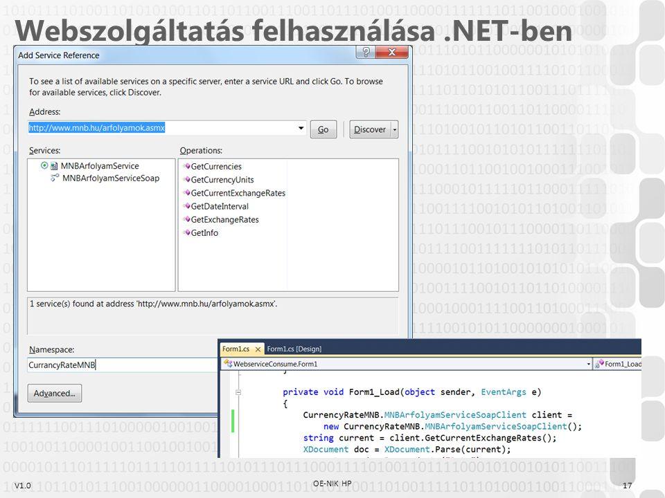 V1.0 Webszolgáltatás felhasználása.NET-ben 17 OE-NIK HP