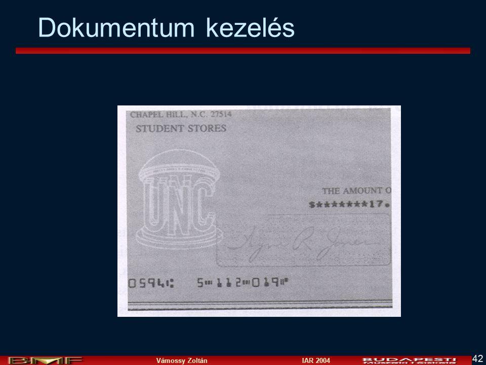 Vámossy Zoltán IAR 2004 42 Dokumentum kezelés