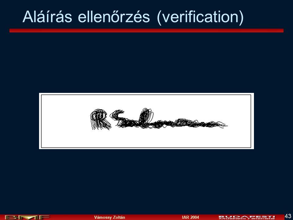 Vámossy Zoltán IAR 2004 43 Aláírás ellenőrzés (verification)