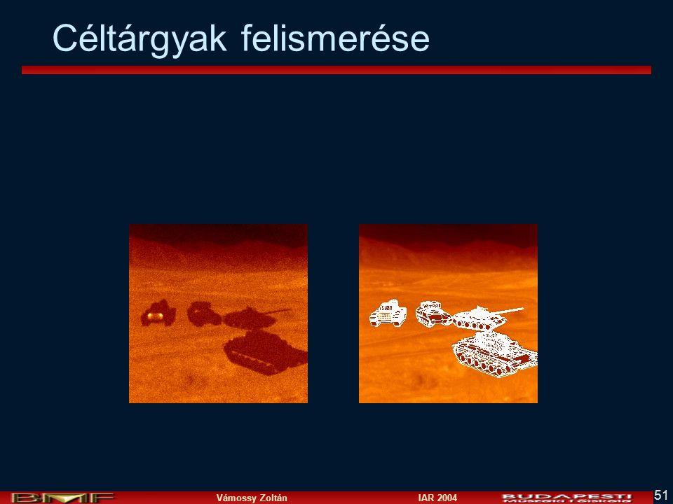 Vámossy Zoltán IAR 2004 51 Céltárgyak felismerése