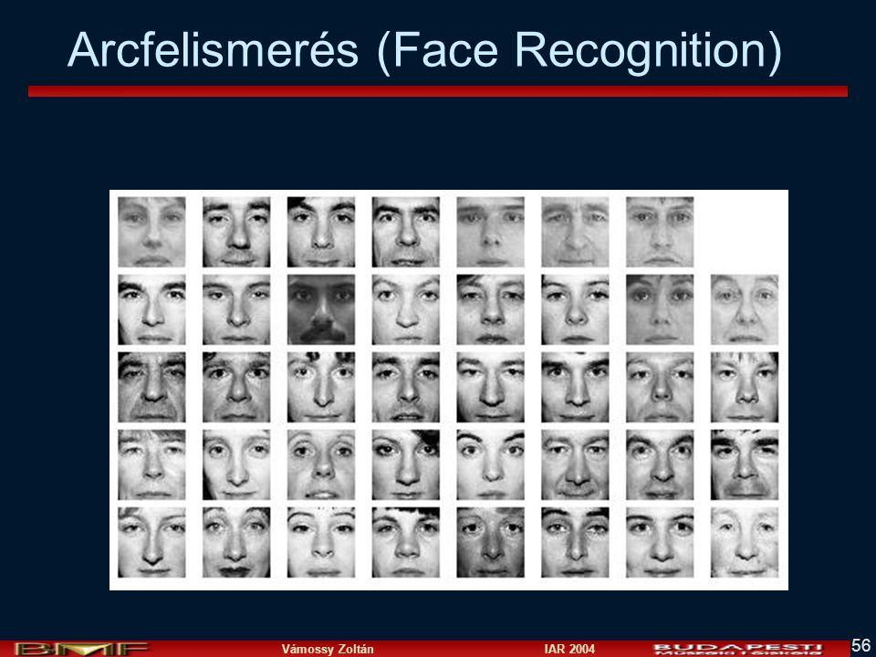 Vámossy Zoltán IAR 2004 56 Arcfelismerés (Face Recognition)