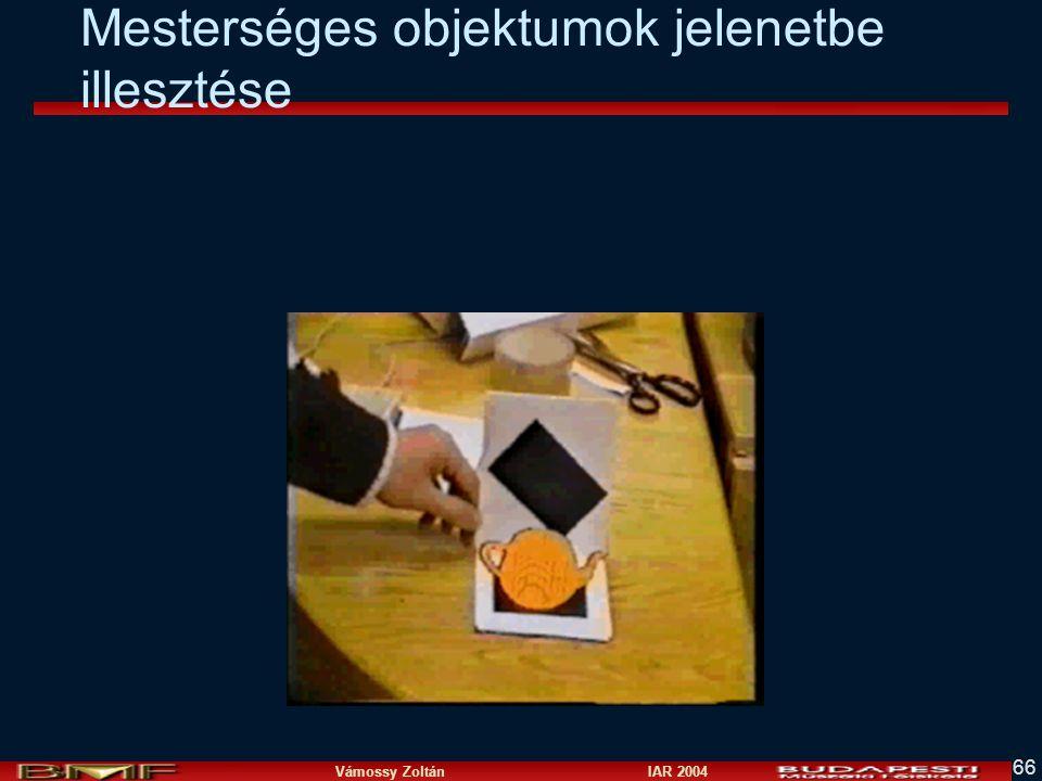 Vámossy Zoltán IAR 2004 66 Mesterséges objektumok jelenetbe illesztése