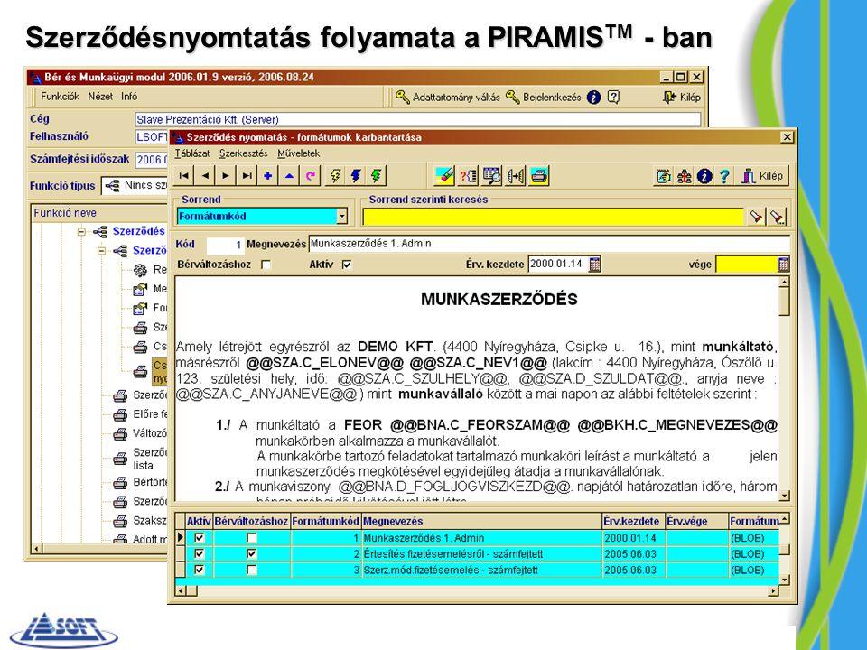 Szerződésnyomtatás folyamata a PIRAMIS TM - ban