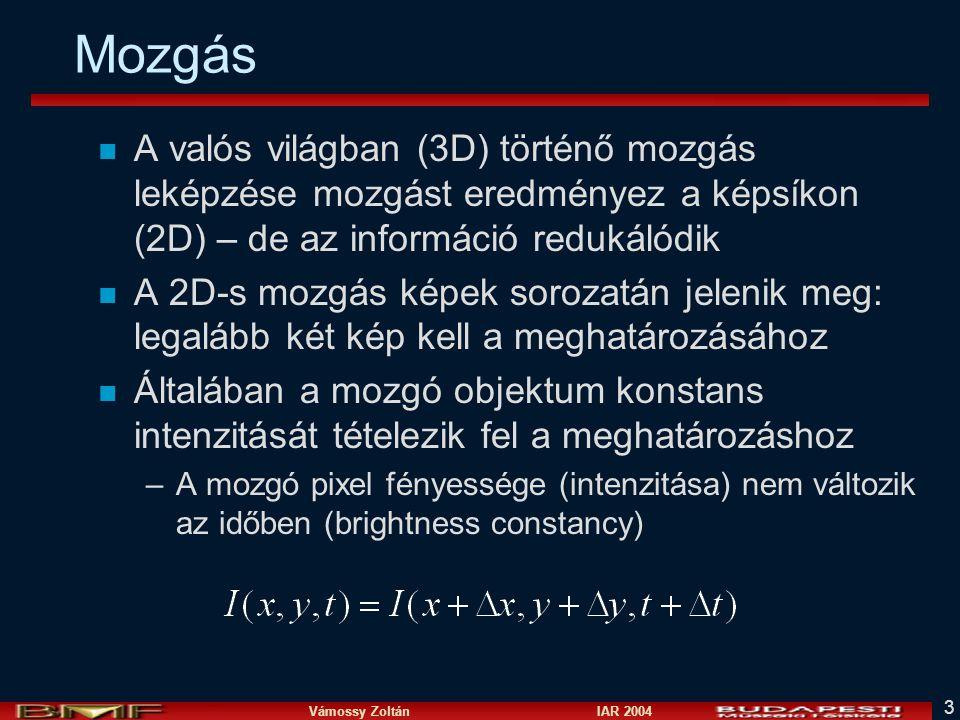 Vámossy Zoltán IAR 2004 34 Lucas & Kanade 2