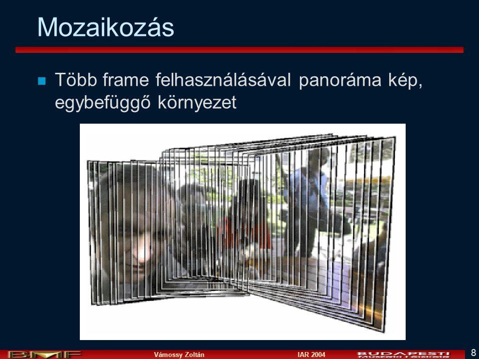 Vámossy Zoltán IAR 2004 9 Mozaikozás