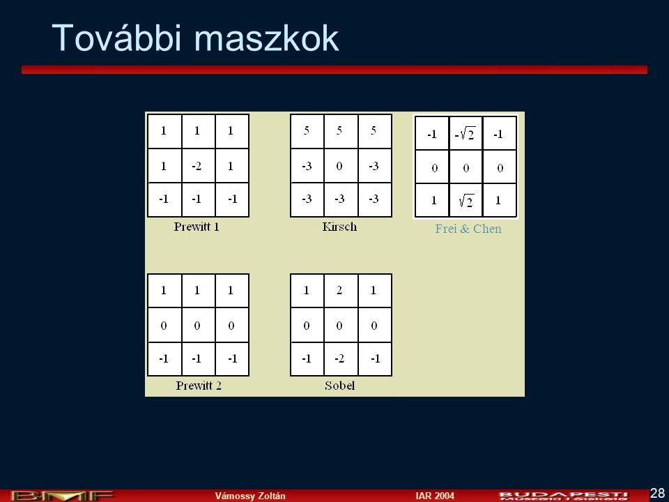 Vámossy Zoltán IAR 2004 28 További maszkok Frei & Chen