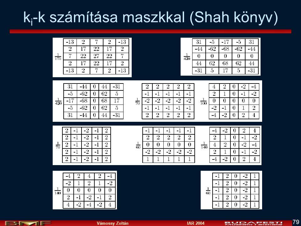 Vámossy Zoltán IAR 2004 79 k i -k számítása maszkkal (Shah könyv)